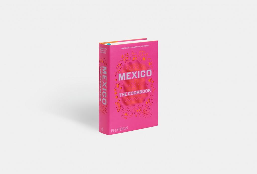 Mexico - home cooking - $59.95 - Over 700 recipes - au.phaidon.com